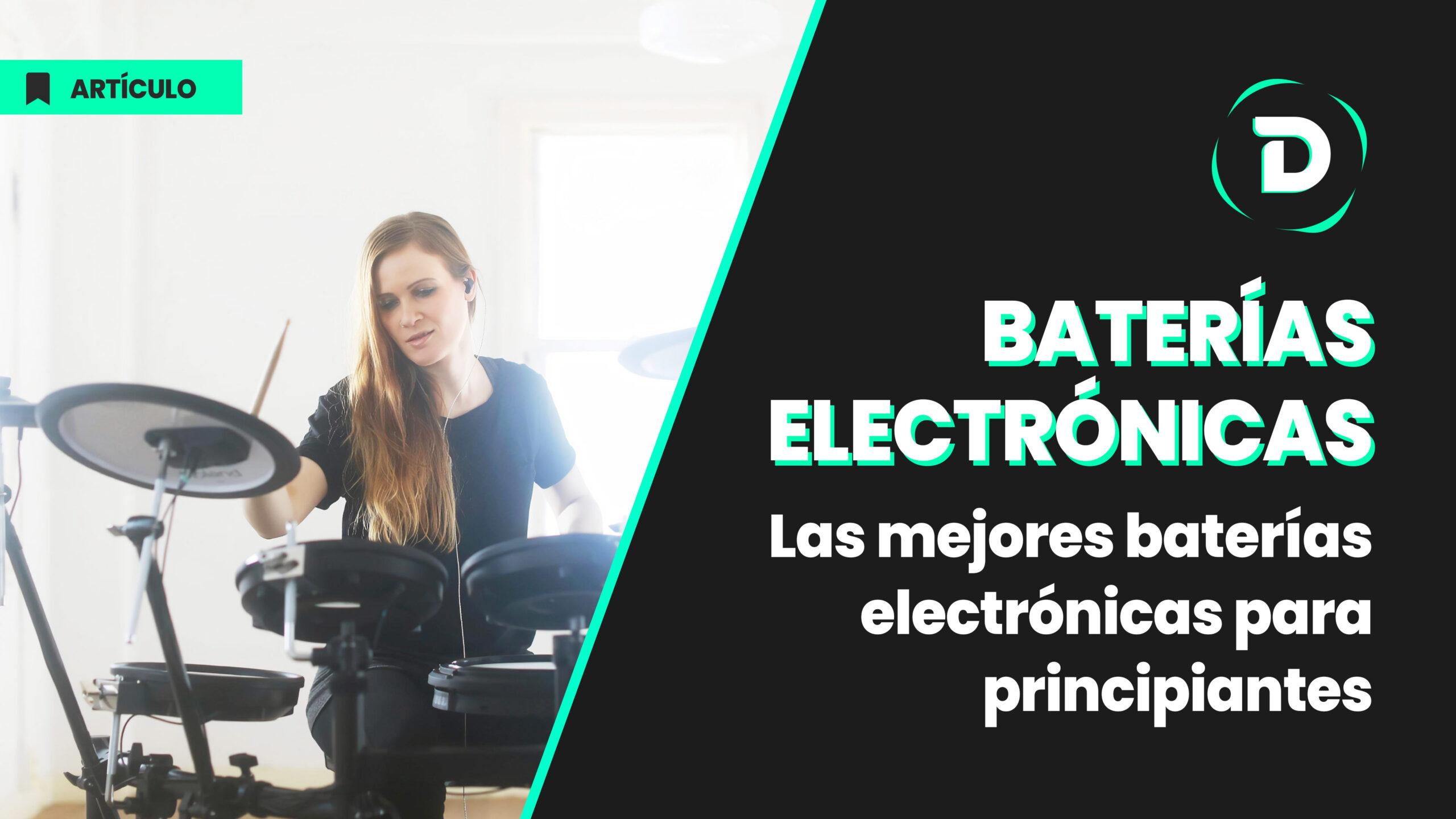 Las mejores baterías electrónicas para principiantes